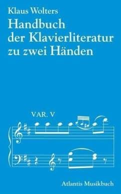 DAS Buch für einen perfekten Überblick über die Klavierliteratur
