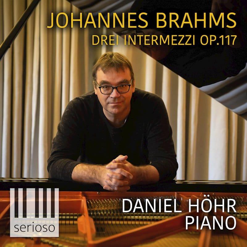 """Daniel Höhr spielt """"Drei Intermezzi"""": Tolle Einblicke in die Gefühlswelt von Brahms"""